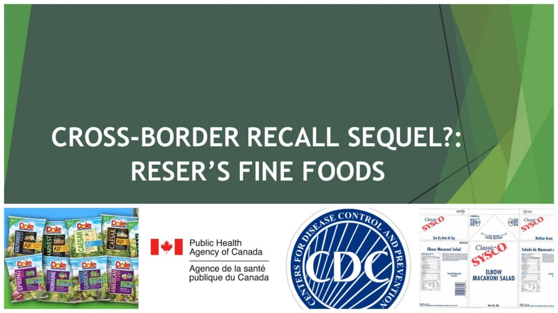 Reser's Recall Listeria Dole Canada